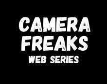Camera freaks - סדרת רשת